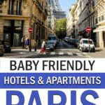 Baby Friendly Paris Hotels and Apartments
