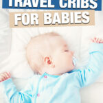 Best Baby Beds for Travel