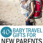 travel baby gifts