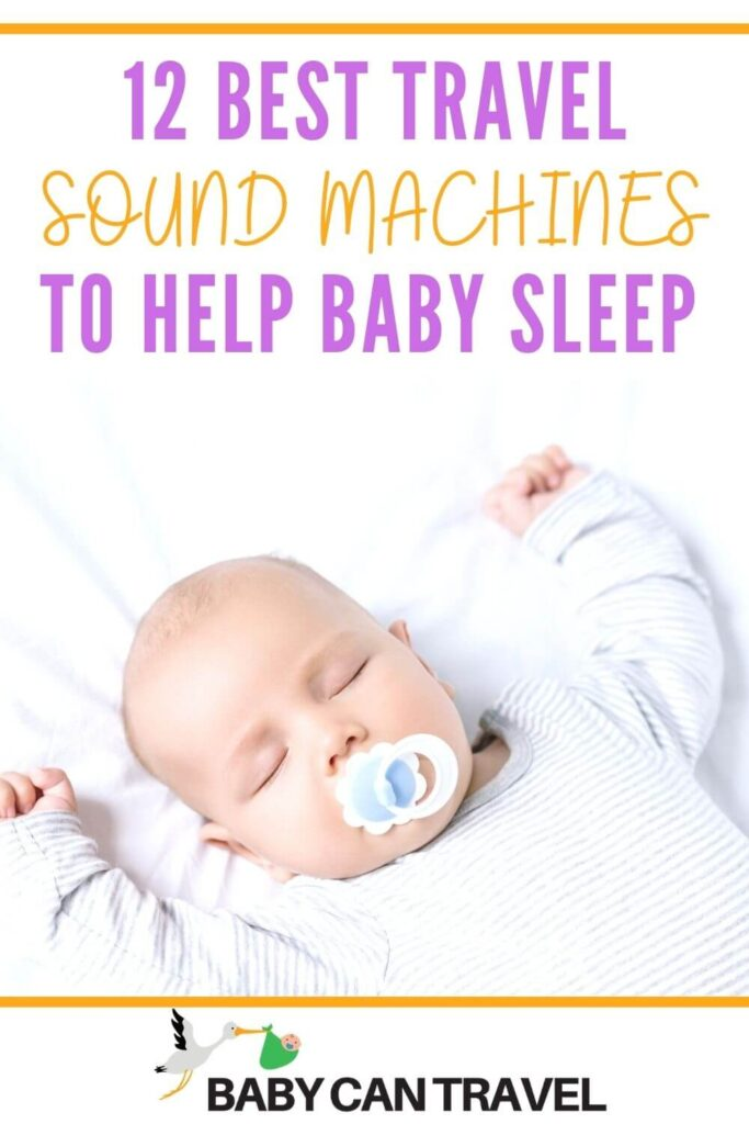 Best Travel Sound Machines for Baby