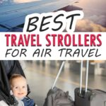 Best strollers for air travel