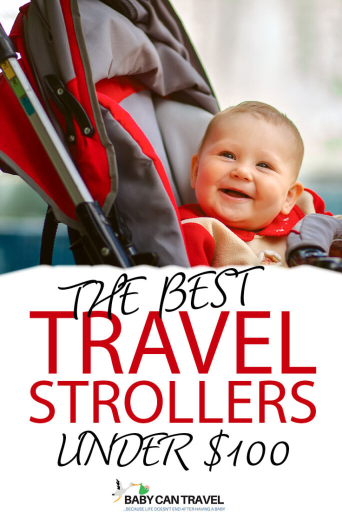 The best travel strollers under $100