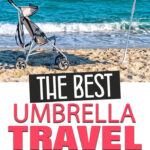 the best travel umbrella strollers