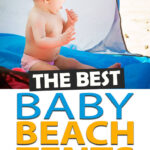 The Best Baby Beach Tents
