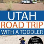 Road Trip through Utah with a Toddler