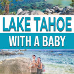 Lake Tahoe with a Baby