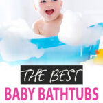 The Best Baby Bathtubs for Travel