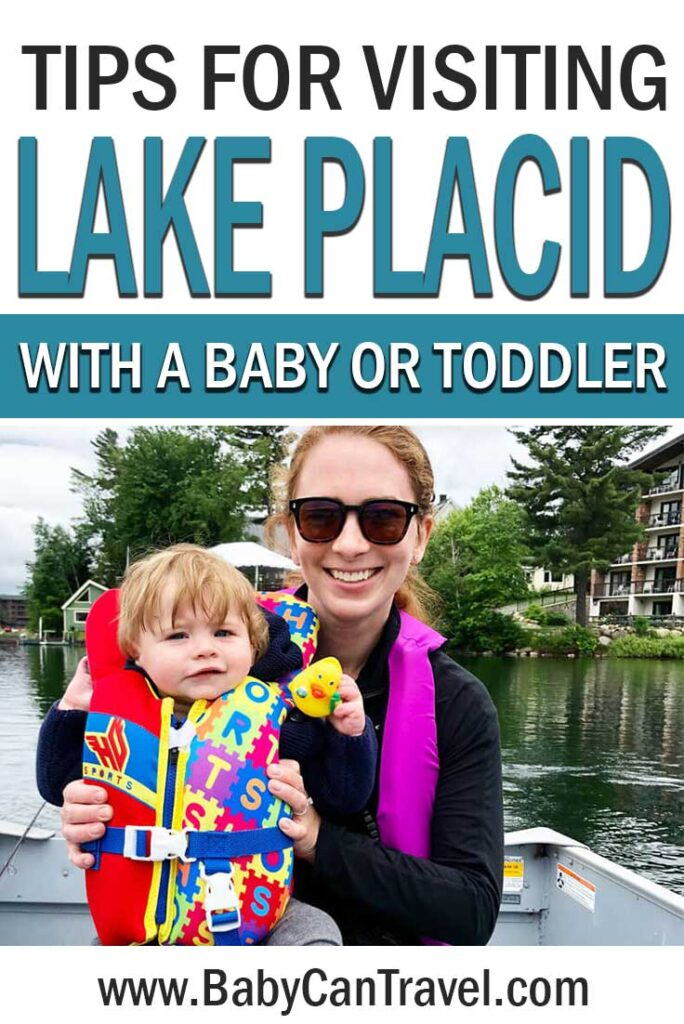 Visiting Lake Placid with a Baby or Toddler