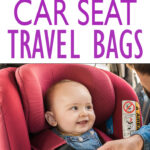 The Best Car Seat Travel Bags