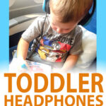 Best Toddler Headphones for Airplanes